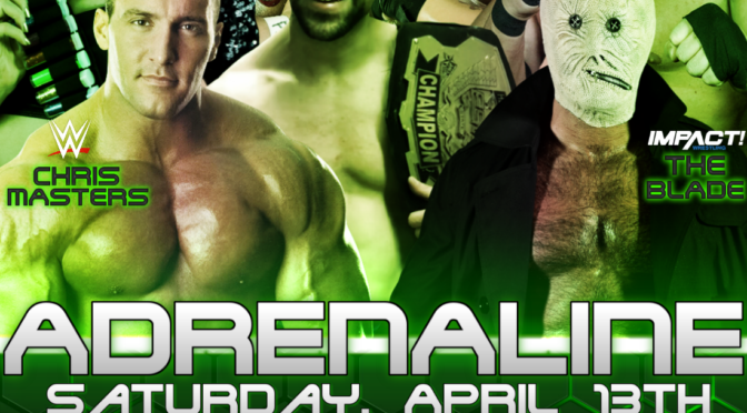 GET TICKETS for ESW Adrenaline: April 13 in Allegany, NY! Featuring Chris Masters