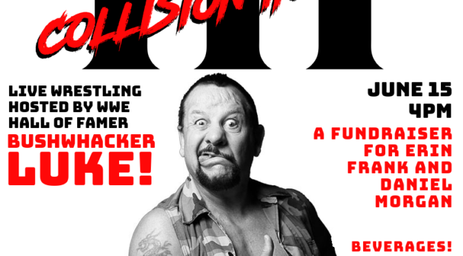 Results from ESW Collison, June 15 in Cuba, NY! Hosted by Bushwhacker Luke